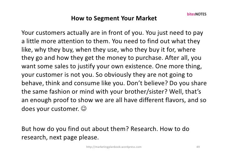 How to Segment Your Market  Your customers actually are in front of you. You just need to pay a little more attention to t...