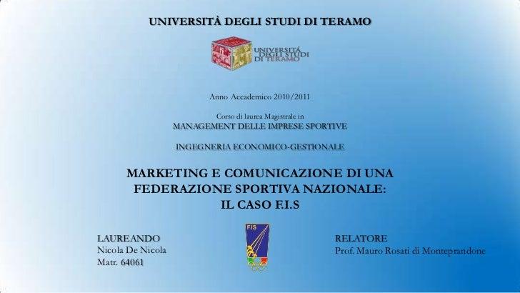 UNIVERSITÀ DEGLI STUDI DI TERAMO                         Anno Accademico 2010/2011                           Corso di laur...