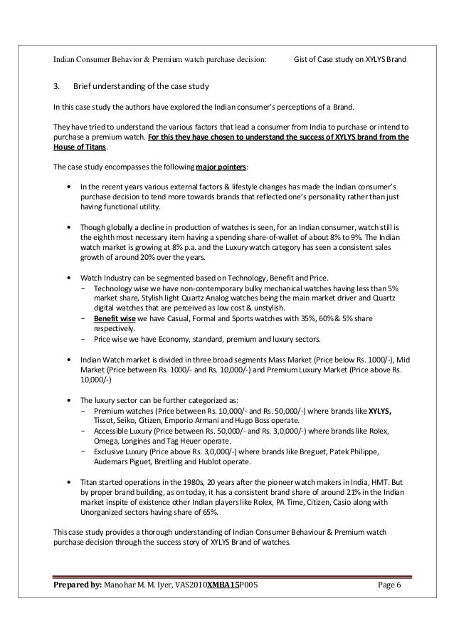 xylys case study Xylys: exploring consumer perception about premium watches in the indian context case solution, market liberalization, increasing disposable income, exposure to.