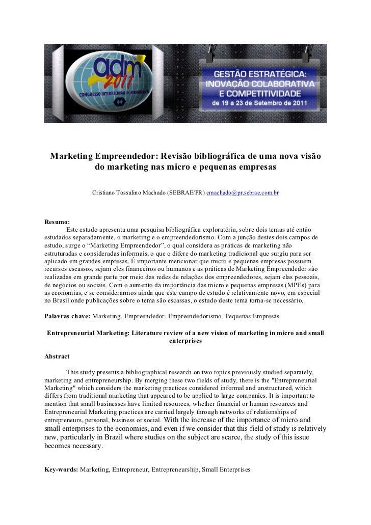 Marketing Empreendedor: Revisão bibliográfica de uma nova visão            do marketing nas micro e pequenas empresas     ...