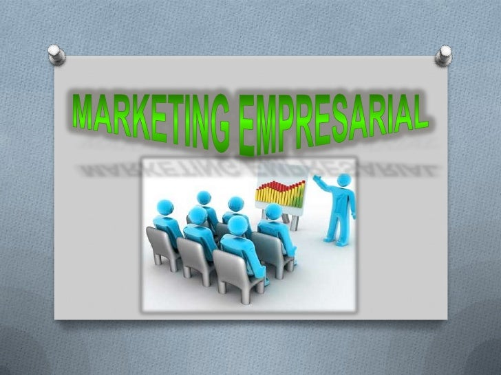 MARKETING EMPRESARIAL<br />