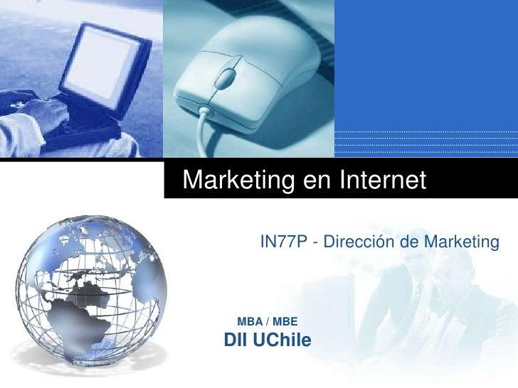 Marketing en Internet<br />IN77P - Dirección de Marketing<br />