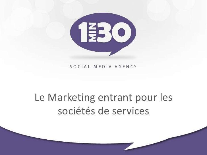 Le Marketing entrant pour les    sociétés de services