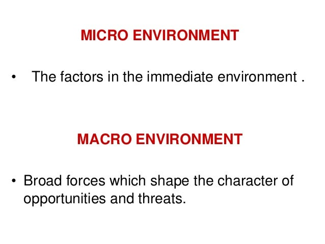the history of the macro environment marketing essay And macro-environmental factors on consumer behaviour and marketing  as  social networks, personal history, symbolic meaning of products and  table 25  summary of how factors in the micro-environment influence mobile phone.