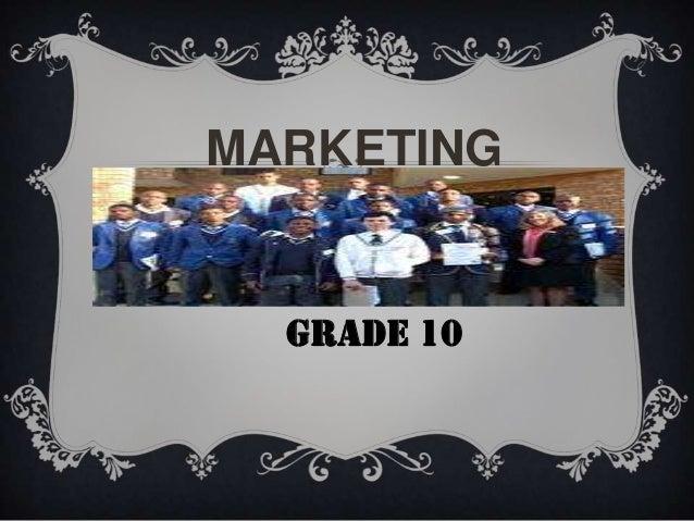 MARKETING ENVIRONMENT GRADE 10