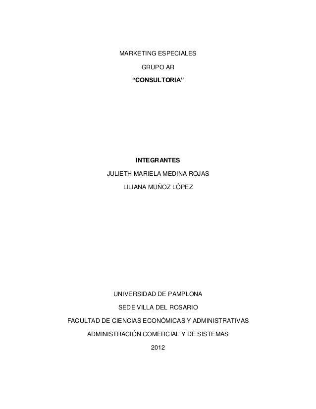 "MARKETING ESPECIALES                    GRUPO AR                 ""CONSULTORIA""                  INTEGRANTES          JULIE..."