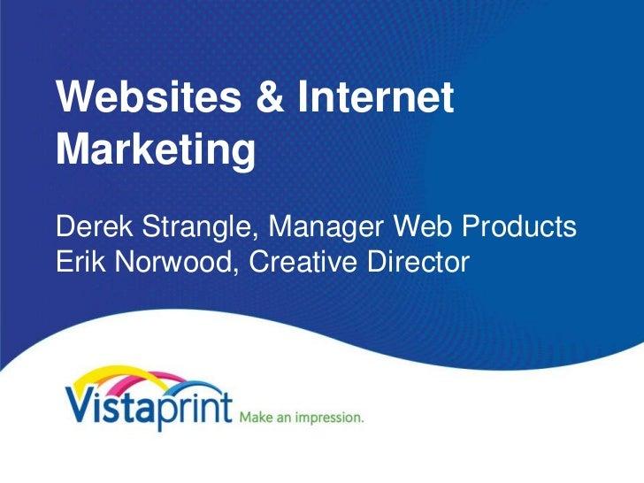 Websites & InternetMarketingDerek Strangle, Manager Web ProductsErik Norwood, Creative Director