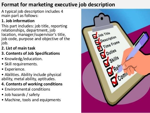 Technological Literacy And Proficiency In Web Communications;; 4. Format  For Marketing Executive Job Description ...