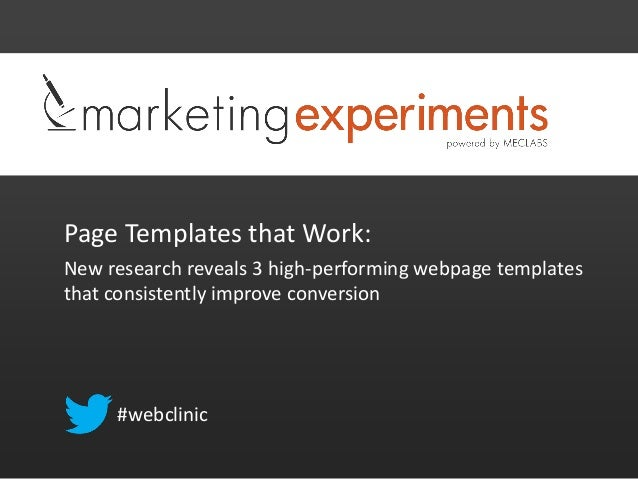 Page Templates that Work: New research reveals 3 high-performing webpage templates that consistently improve conversion #w...