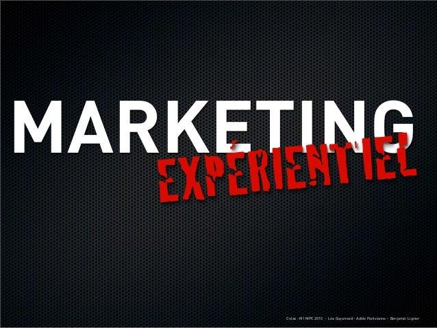 Marketing expérientiel  - présentation étudiants CELSA Slide 2
