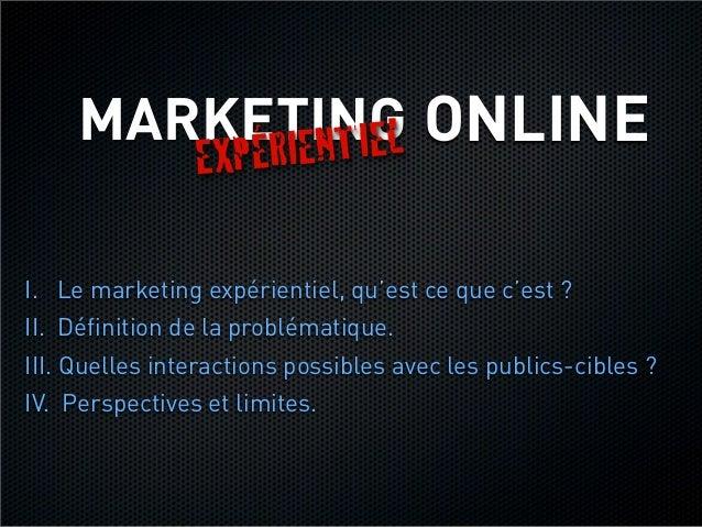 Marketing expérientiel  - présentation étudiants CELSA Slide 3