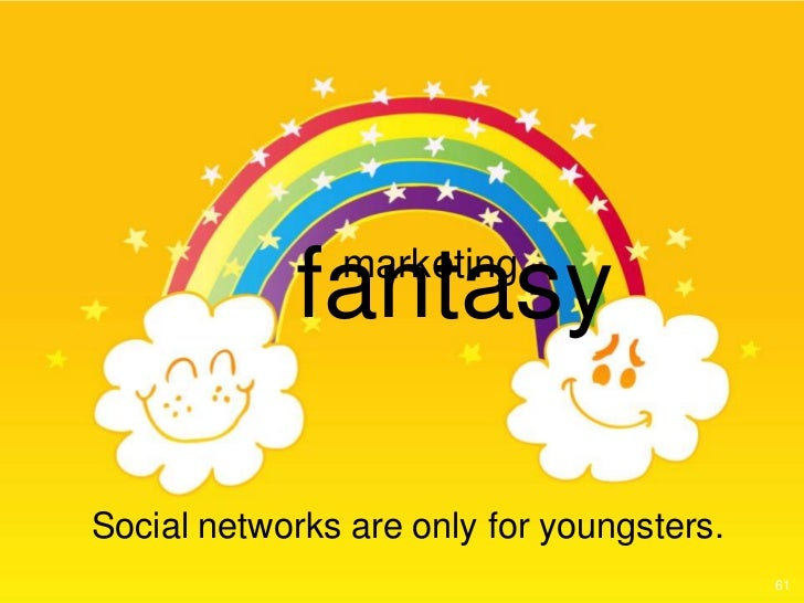 fantasy               marketingSocial networks are only for youngsters.                                           61