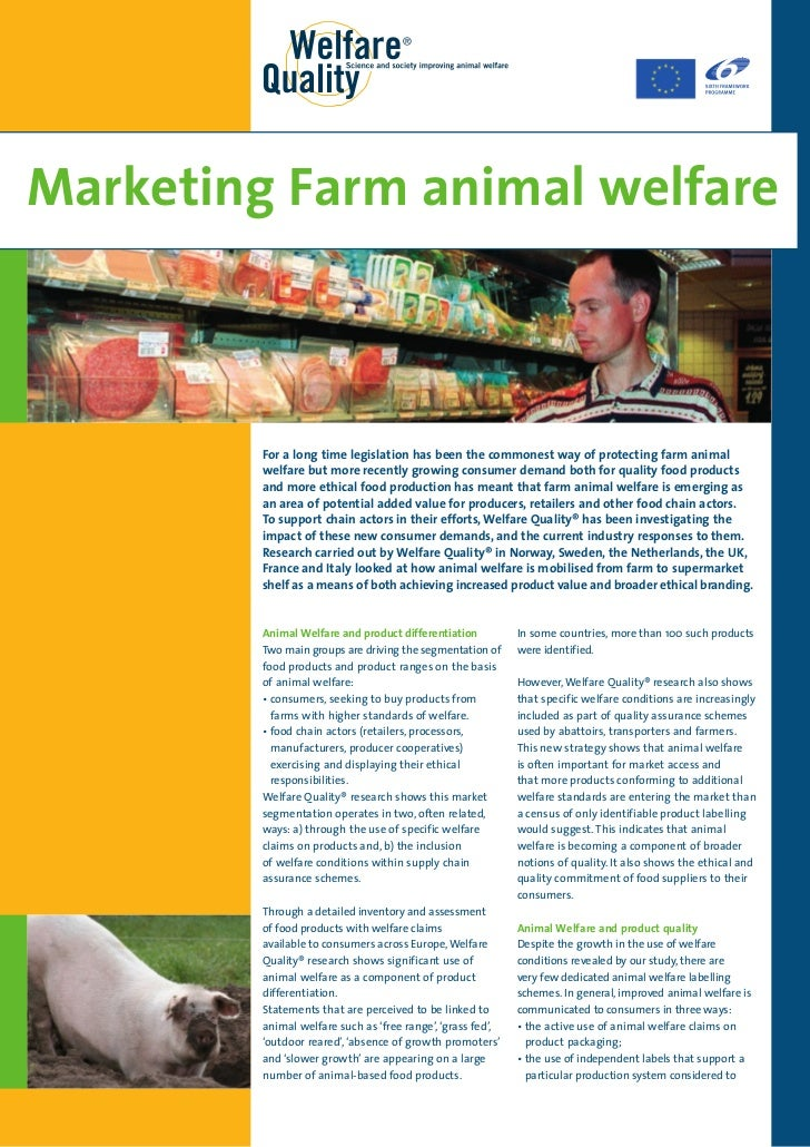 Marketing Farm animal welfare         For a long time legislation has been the commonest way of protecting farm animal    ...