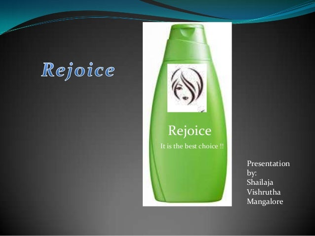 Rejoice It is the best choice !! Presentation by: Shailaja Vishrutha Mangalore