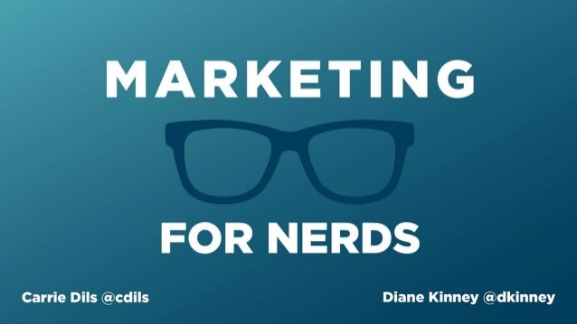 Marketing for Nerds with Diane Kinney and Carrie DIls