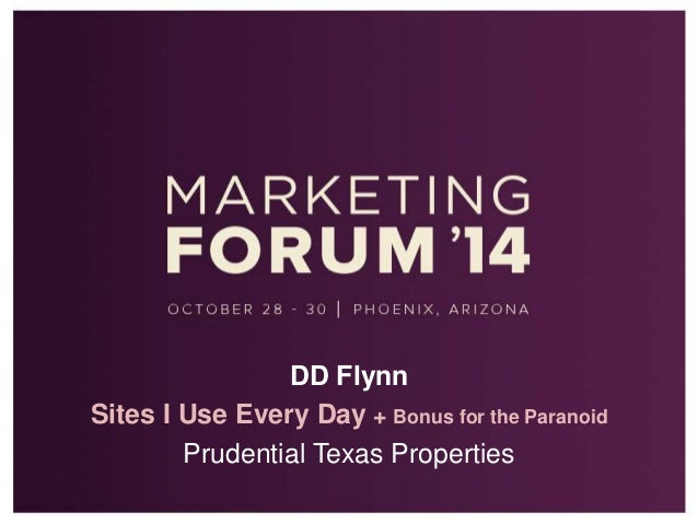 DD Flynn  Sites I Use Every Day + Bonus for the Paranoid  Prudential Texas Properties