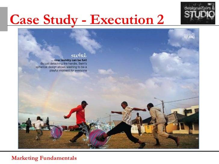 Case Study - Execution 3Marketing Fundamentals