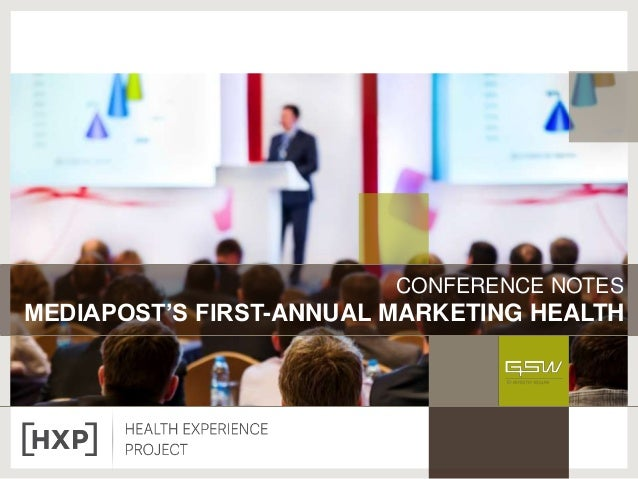 CONFERENCE NOTES MEDIAPOST'S FIRST-ANNUAL MARKETING HEALTH