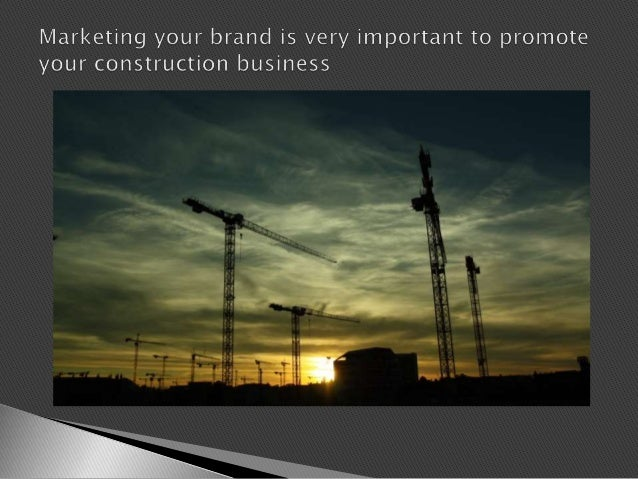 Top marketing ideas for construction companies