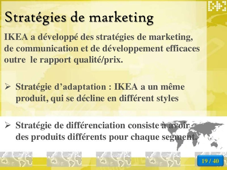 ikea segmentation and strategy Hsc topic 3: marketing an ikea decorated train developing marketing strategies • market segmentation and product/service differentiation demographic segmentation.