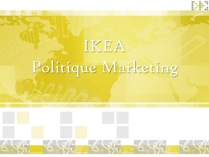 marketing produit ikea Burger king's marketing mix or 4ps (product, place, promotion & price) is discussed in this case study and analysis on the company's strategies and tactics.