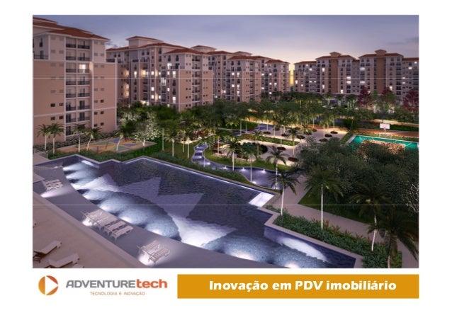 Inovação em PDV imobiliário