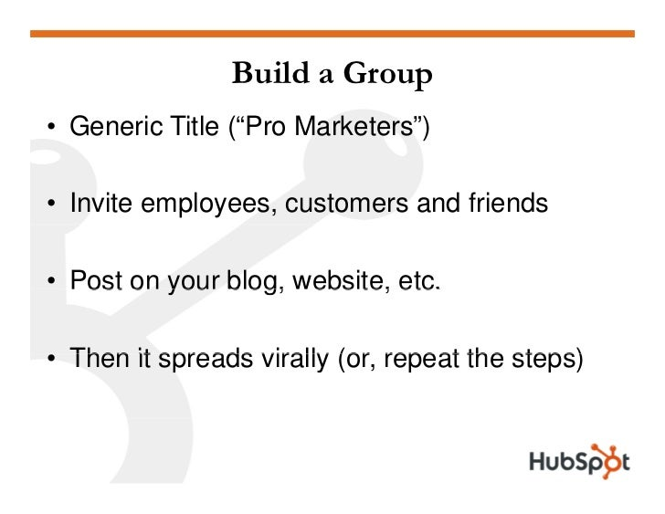 Manage a Group • LinkedIn   • Start discussions   • Download email list, send newsletter   • Facebook   • Start discussion...