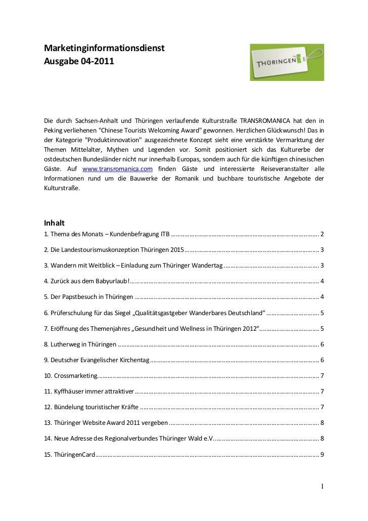 MarketinginformationsdienstAusgabe 04-2011Die durch Sachsen-Anhalt und Thüringen verlaufende Kulturstraße TRANSROMANICA ha...
