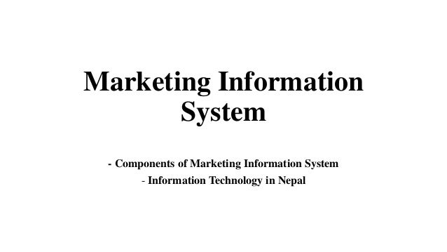 marketing information system components Components of a modern marketing information system internal records these records provide current information about sales, costs, inventories, cash.