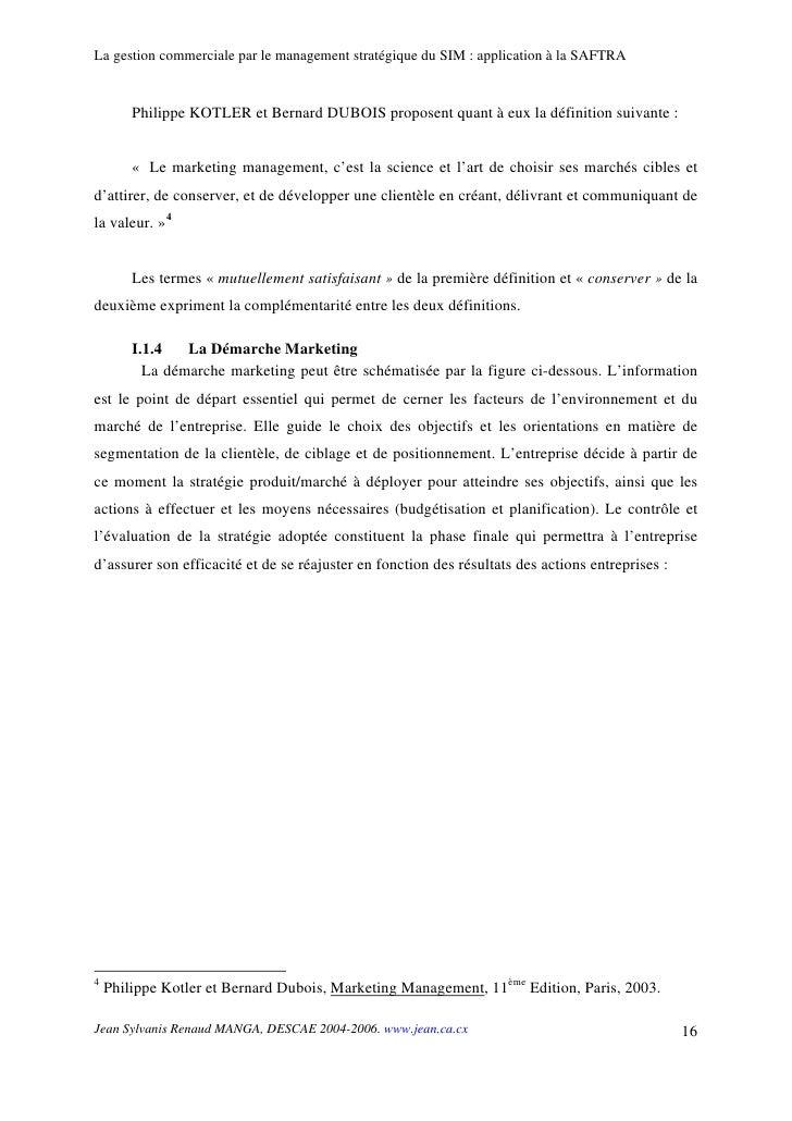 La gestion commerciale par le management stratégique du SIM : application à la SAFTRA           Philippe KOTLER et Bernard...