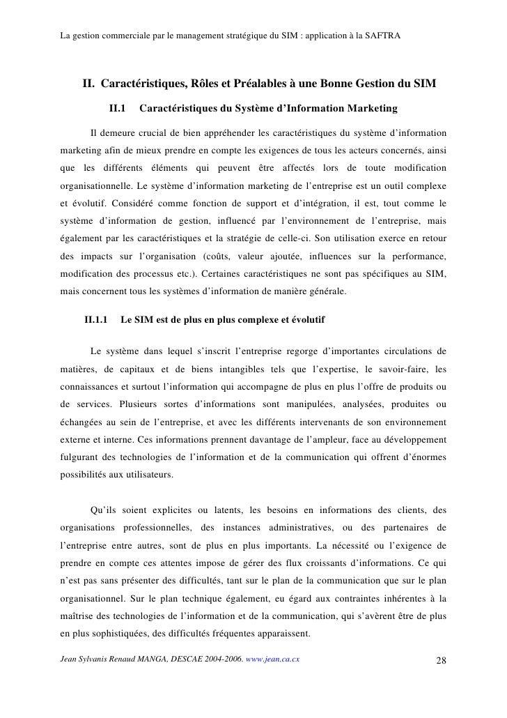 La gestion commerciale par le management stratégique du SIM : application à la SAFTRA          II. Caractéristiques, Rôles...