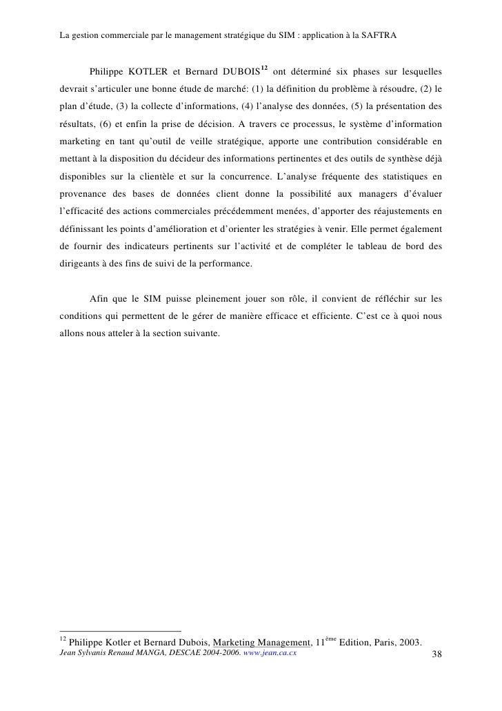 La gestion commerciale par le management stratégique du SIM : application à la SAFTRA            Philippe KOTLER et Bernar...