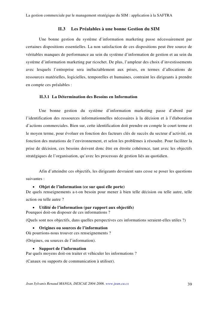 La gestion commerciale par le management stratégique du SIM : application à la SAFTRA                      II.3   Les Préa...