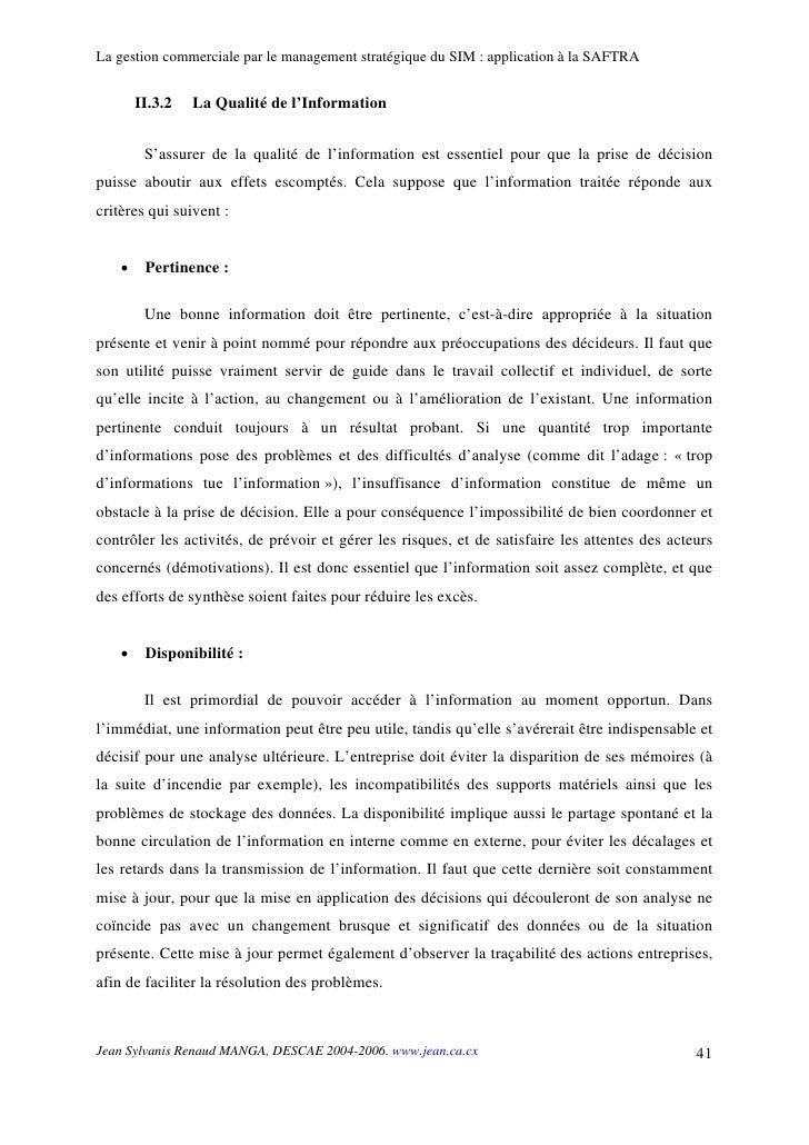 La gestion commerciale par le management stratégique du SIM : application à la SAFTRA           II.3.2   La Qualité de l'I...