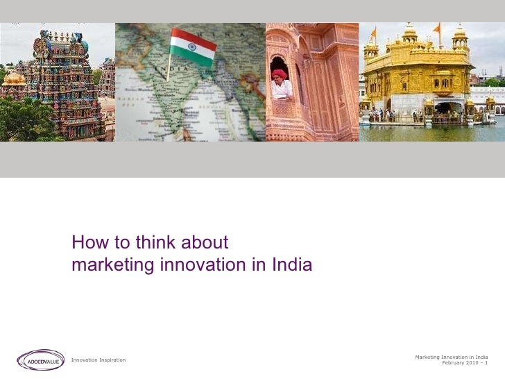 How to think about  marketing innovation in India