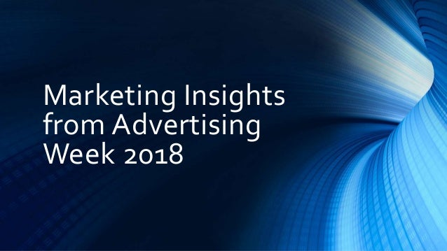 Marketing Insights from Advertising Week 2018