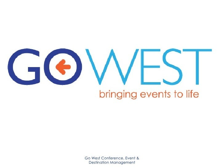Go West Conference, Event & Destination Management