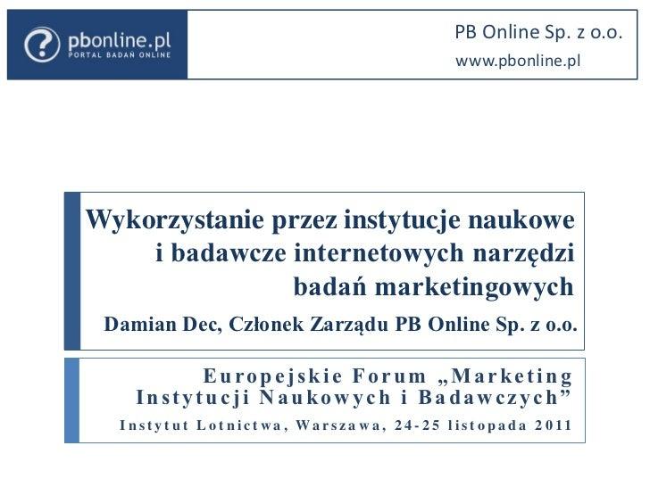 PB Online Sp. z o.o.                                                                  www.pbonline.plWykorzystanie przez i...