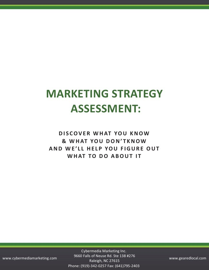 MARKETING STRATEGY                         ASSESSMENT:                            D I S C O V E R W H AT YO U K N O W     ...