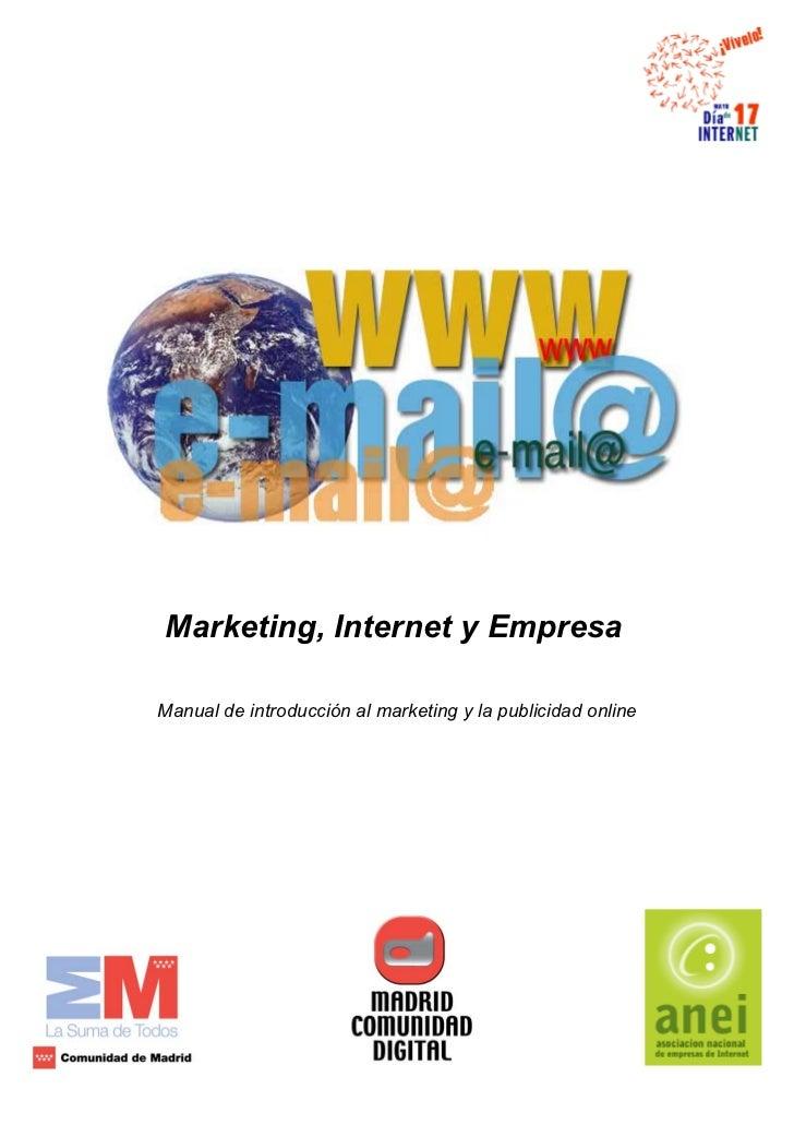 Marketing, Internet y EmpresaManual de introducción al marketing y la publicidad online