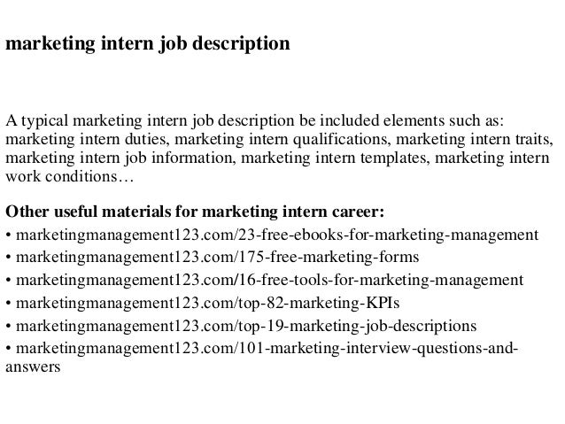 Marketing Intern Job Description A Typical Marketing Intern Job Description  Be Included Elements Such As: ...
