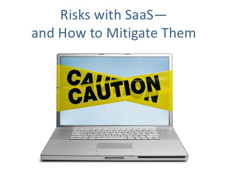 Risks with SaaS—and How to Mitigate Them<br />