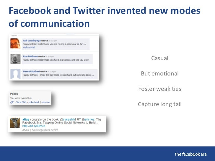 Facebook and Twitter invented new modes of communication                                  Casual                          ...