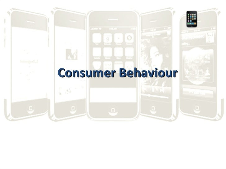 iphone consumer buyer behaviour The impact of cultural factors on the consumer buying behaviors examined through an  buyer 1typically  cultural differences about consumer behaviour.