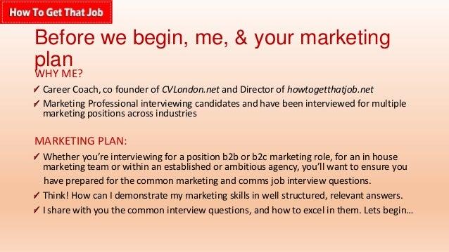 Marketing Job Interviews Questions U0026 Answers PART 1/2  Howtogetthatjob.net; 2.