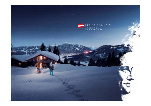 Ein Winter ll LebensfreudeEi Wi t voller L b   f dAnkommen und aufleben.Die weltweite Marketingkampagne derÖsterreich Werb...