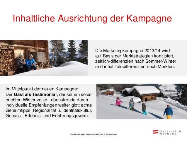 Inhaltliche Ausrichtung der Kampagne   Winter 2013/14 im Markt Tschechien                                                 ...