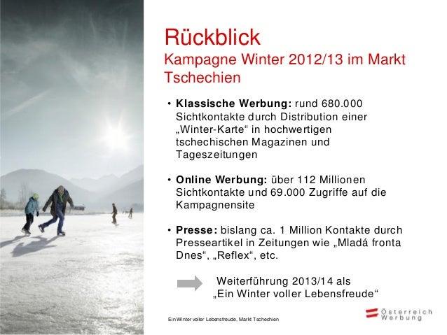 Marketingmix und Reichweite         Markt Tschechien, Oktober 2013 – März 2014                                            ...