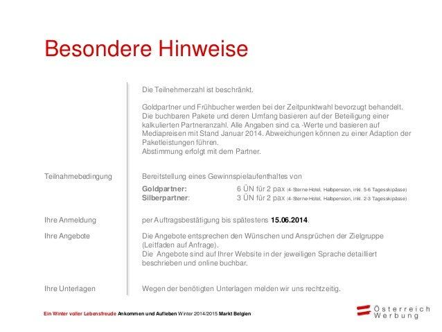 Ein Winter voller Lebensfreude Ankommen und Aufleben Winter 2014/2015 Markt Belgien Rechnungsadresse Auftragsbestätigung S...