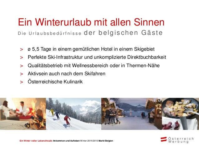 Ein Winter voller Lebensfreude Ankommen und Aufleben Winter 2014/2015 Markt Belgien > Verreisen als Paare, mit Familie und...